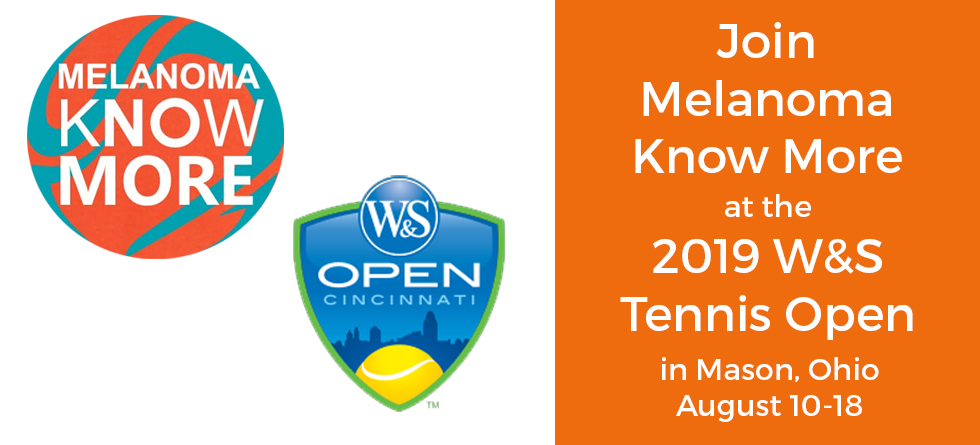 Melanoma Know More – 2019 W&S Tennis Open